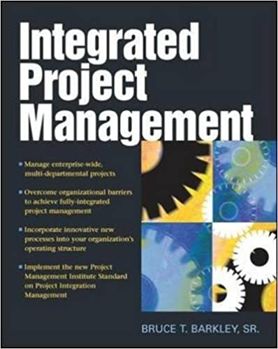 Integrated Project Management (Mechanical Engineering): Bruce T ...