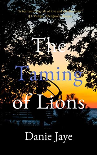 The Taming of Lions (Lions Trilogy Book 1) by [Jaye, Danie]