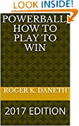 POWERBALL, HOW TO PLAY TO WIN