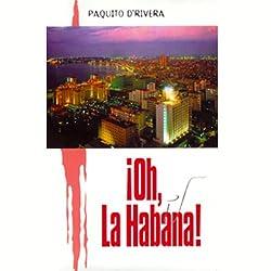 Oh La Habana (Texto Completo)