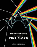 Pink Floyd: Mind Over Matter