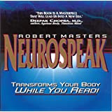 Neurospeak: Transforms Your Body, While You Read!