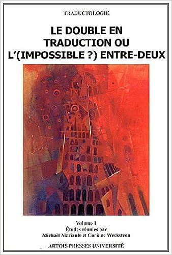 Télécharger en ligne Le double en traduction ou l'(impossible ?) entre-deux : Volume 1 epub pdf