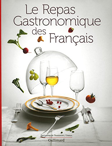Le Repas Gastronomique des Francais [ The Gastronomic Meal of the French ] - Beaux Livres - Gift Edition (French Edition)