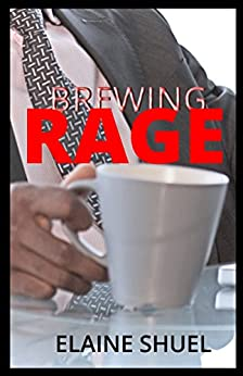 Brewing Rage by [Shuel, Elaine]