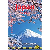 Japan by Rail: Includes Rail Route Guide and 26 Town and City Guides (Trailblazer)