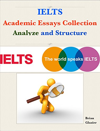 Download IELTS Academic Essays Collection –  Analyze and Structure Pdf