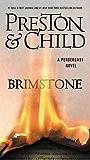 Brimstone (Pendergast series Book 5)