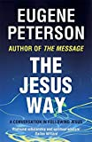 The Jesus Way: A conversation in following Jesus (Spiritual Theology)