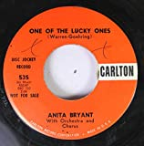 ANITA BRYANT 45 RPM ONE OF THE LUCKY ONES / LOVE LOOK AWAY