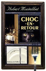 Choc en retour par Hubert Monteilhet