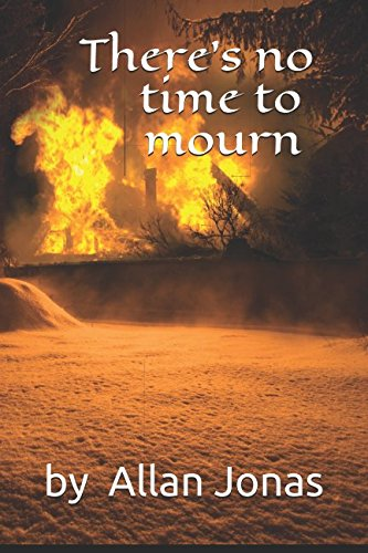 Download There's no time to mourn PDF