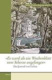 'Es ward als ein Wochenblatt zum Scherze angefangen': Das Journal von Tiefurt (Schriften der Goethe-Gesellschaft)