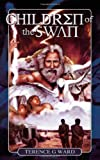 Children of the Swan, Terence Ward, 1844015726