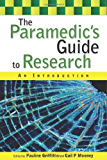 The Paramedic'S Guide To Research: An Introduction