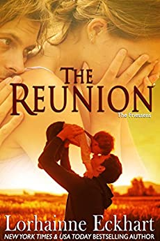 The Reunion (The Friessens Book 1) by [Eckhart, Lorhainne]