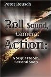 Roll Sound, Camera, Action!, Peter Reusch, 0595187595
