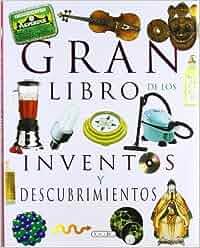 Gran libro de los inventos y descubrimientos El gran libro