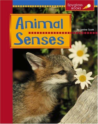 Download Animal Senses (Spyglass Books: Life Science) pdf