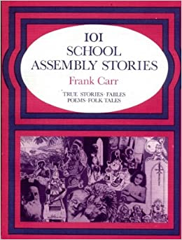Book 101 School Assembly Stories: Bk.1