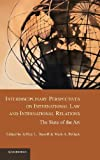 img - for Interdisciplinary Perspectives on International Law and International Relations: The State of the Art book / textbook / text book