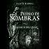Pueblo de Sombras I (La Chica del Lago nº 1)
