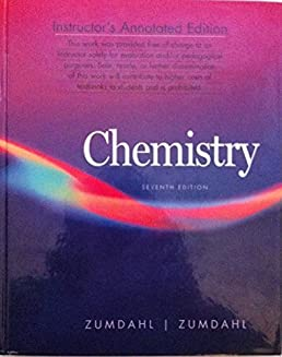 chemistry 7th edition instructor s annotated edition susan a rh amazon com AP Chemistry Zumdahl 7th Edition Zumdahl Chemistry 7th Edition Answers