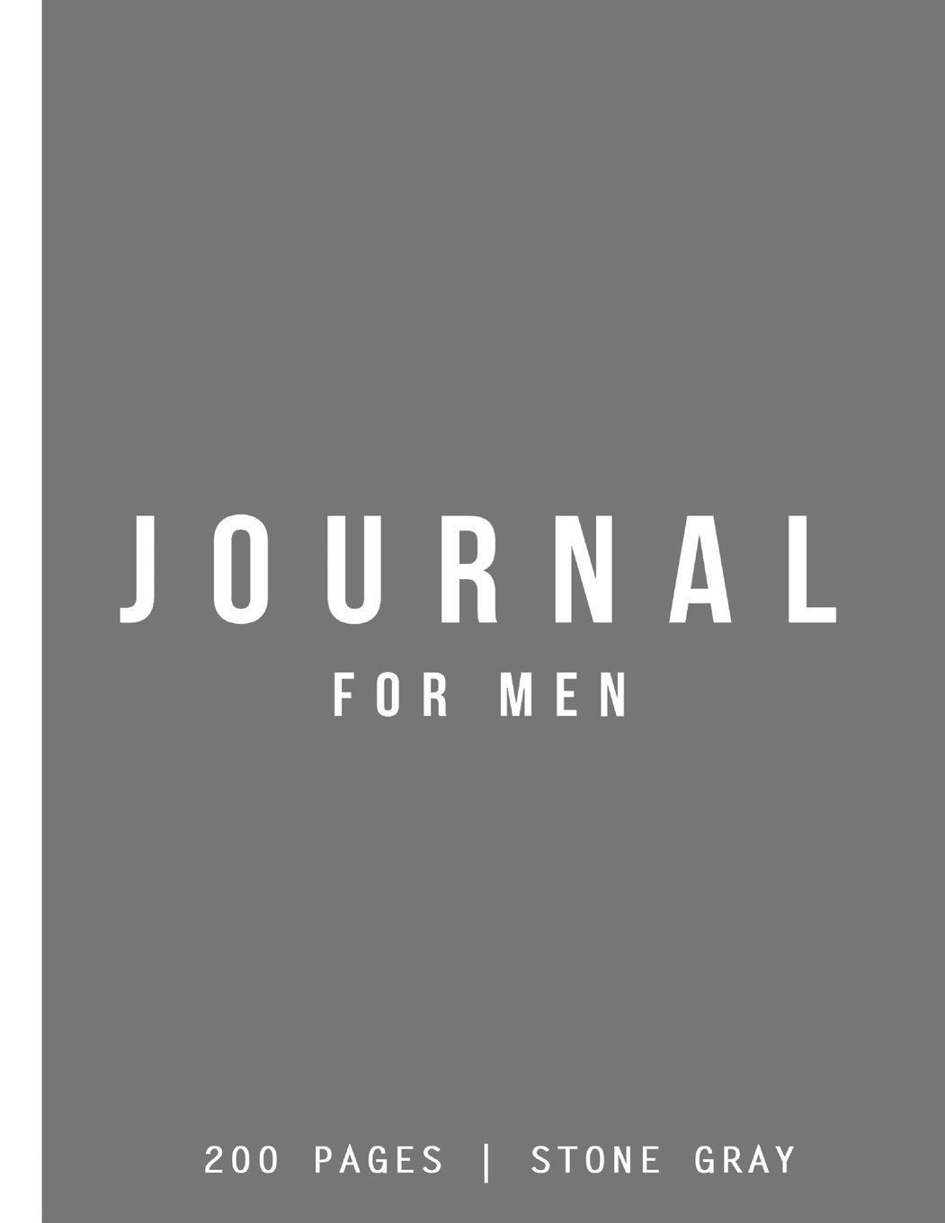 Download Journal For Men: Stone Gray: Journal 7 x 10: Journal 200 Pages ebook