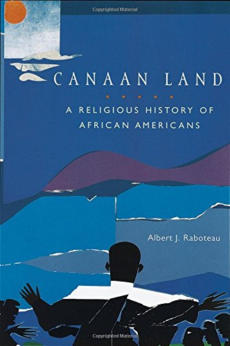 canaan-land-a-religious-history-of-african-americans-religion-in-american-life