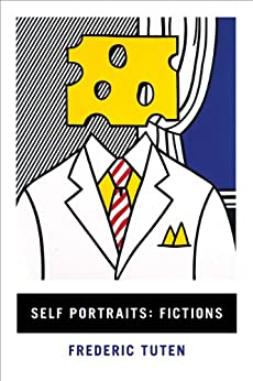 Self Portraits: Fictions by Frederic Tuten