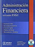 img - for Administracion Financiera Utilizando Excel - Con 1 CD (Spanish Edition) book / textbook / text book