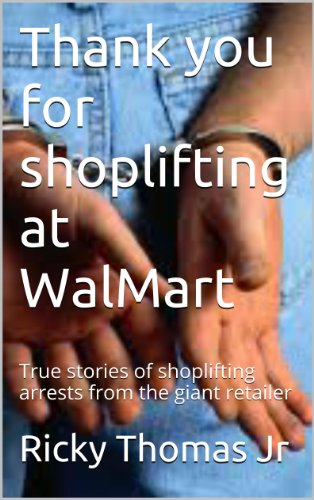 thank-you-for-shoplifting-at-walmart