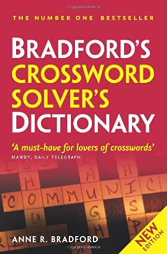 Collins Bradfordu0027s Crossword Solveru0027s Dictionary Anne R. Bradford 9780007362578 Amazon.com Books  sc 1 st  Amazon.com & Collins Bradfordu0027s Crossword Solveru0027s Dictionary: Anne R. Bradford ... 25forcollege.com