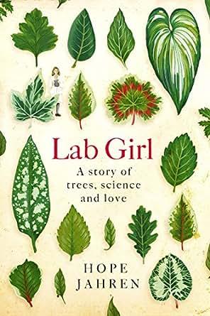 lab girl ebook hope jahren amazoncomau kindle store