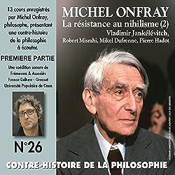 Contre-histoire de la philosophie 26.1