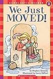 We Just Moved!, Stephen Krensky, 0590331272