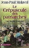 """Afficher """"Une Famille française - série complète n° 2 Le Crépuscule des patriarches"""""""
