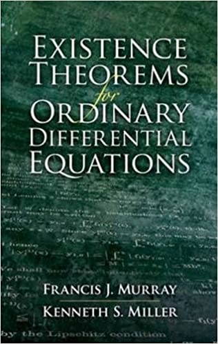 Existence Theorems for Ordinary Differential Equations (Dover Books on Mathematics) by Francis J. Murray (2007-06-05)