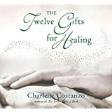 The Twelve Gifts for Healing (Twelve Gifts Series)