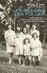 Les Bédard les folles: Une famille modeste, fière de ses valeurs québécoises... avant la Révolution tranquille par Dion