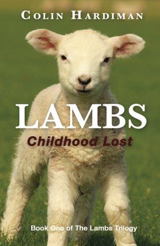 Lambs: Childhood Lost (The LAMBS Trilogy) (Volume (Lost Lamb)