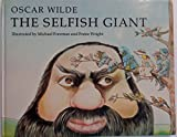 The Selfish Giant, Oscar Wilde, 0458934208