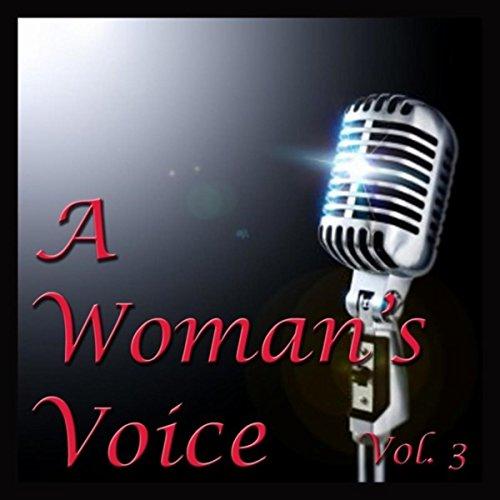 A Woman's Voice, Vol. 3