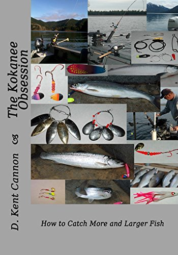 The Kokanee Obsession: How to Catch More and Larger Fish