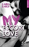 my escort love tome 2 french edition