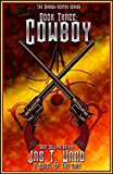 COWBOY: Book Three of the Shadow-Keepers Series