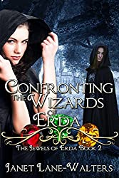 Confronting the Wizards of Erda (Jewels of Earda Book 2)
