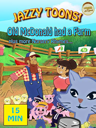 - Jazzy Toons! Old McDonald Had a Farm Plus More Nursery Rhymes