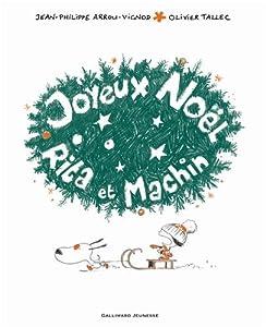 "Afficher ""Joyeux Noël Rita et Machin"""