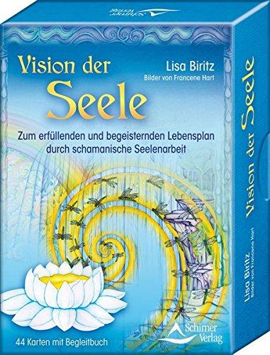 Vision Der Seele  Zum Erfüllenden Und Begeisternden Lebensplan Durch Schamanische Seelenarbeit Set Mit 44 Karten